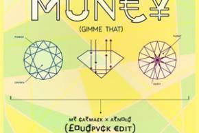 Mr Carmack x Arnold - Muney (Gimme Dat) (LOUDPVCK Edit) {EXCLUSIVE PREMIERE}