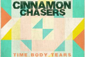 Cinnamon Chasers - Time [EXCLUSIVE PREMIERE]