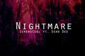 SirensCeol ft Sean Dee - Nightmare [FREE DOWNLOAD]