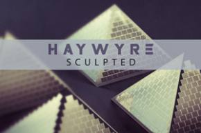 Haywyre - Sculpted [A Song Per Week]