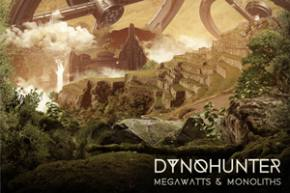 DYNOHUNTER - Megawatts & Monoliths EP [EXCLUSIVE PREMIERE]