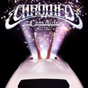 Chromeo - Come Alive ft Toro Y Moi