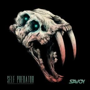 SAVOY - Self Predator [Out NOW]
