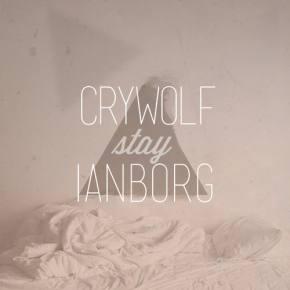 Crywolf & Ianborg - Stay [FREE DOWNLOAD]