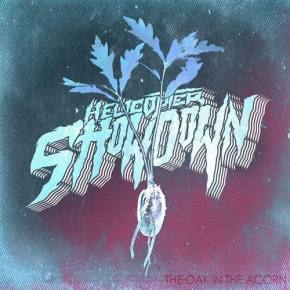 Helicopter Showdown - The Oak in the Acorn [FREE DOWNLOAD]