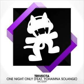 Trivecta - One Night Only ft Yohamna Solange [Out NOW on Monstercat]