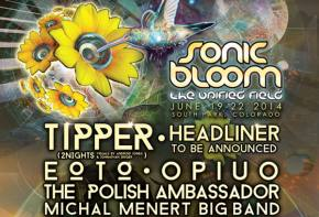 SONIC BLOOM 2014 gets even bigger with Phase 3 additions! Preview