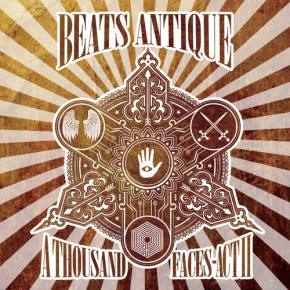 Beats Antique invites in a wild cast of characters on A Thousand Faces - Act 2