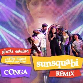 Gloria Estefan - Conga (SunSquabi Remix) [FREE DOWNLOAD]