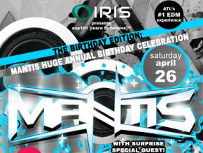 IRIS Presents hosts birthday bash for Mantis April 26