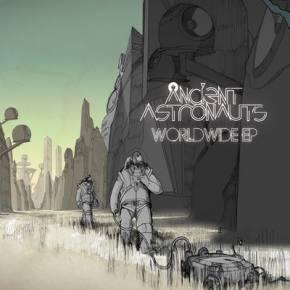 Ancient Astronauts: Worldwide EP