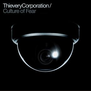 Thievery Corporation Unveils Culture of Fear Album Cover