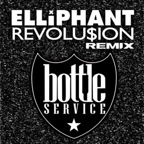 [PREMIERE] ElliPHANT - Revolusion (Bottle Service Remix) [FREE DOWNLOAD]