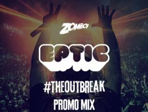 [PREMIERE] Eptic crafts a promo mix for The Outbreak Tour with Zomboy [INTERVIEW]
