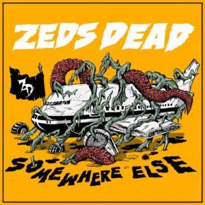 ZEDS DEAD - Somewhere Else EP Minimix [Out on Mad Decent July 1]