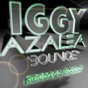 Iggy Azalea - Bounce (ArkiteQt Remix) [FREE DOWNLOAD]