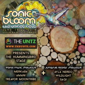 The Untz presents SONIC BLOOM Hummingbird Stage with psytrance block and Jumpsuit Records showcase