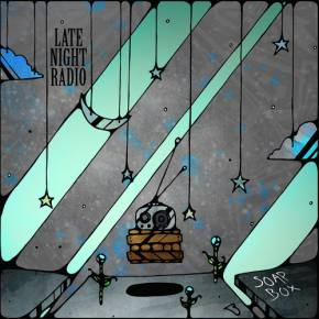 Late Night Radio - Soap Box [FREE DOWNLOAD from Super Best Records]