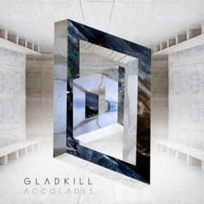 Gladkill's new Foundations Recordings EP deserves 'Accolades'