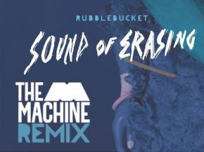 Rubblebucket - The Sound of Erasing (The M Machine Remix) [Out August 25th]