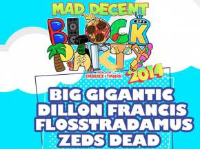 [PREVIEW] Mad Decent Block Party hits New Braunfels, TX with Big Gigantic, ZEDS DEAD this weekend (Aug 30)!