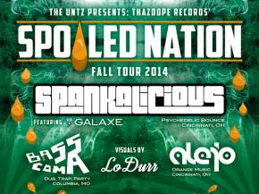 The Untz presents SPOILED NATION tour with ThazDope Records; Spankalicious, Bass Coma, Alejo, and more!