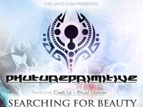 The Untz presents Phutureprimitive Searching For Beauty tour with Kaminanda