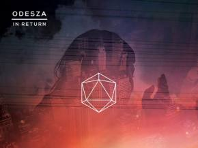 [REVIEW] ODESZA crosses over 'In Return,' out today (9/9) on Counter Records