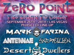[PREVIEW] Mark Farina, Desert Dwellers headline Zero Point Festival in Las Vegas, NV this weekend (Sept 26-28) Preview