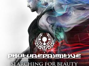 [PREMIERE] Phutureprimitive - Energy Flow [Searching For Beauty In The Darkest Places Part 2]