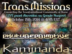 Trans.Missions Google Hangout with Phutureprimitive, Kaminanda Oct 15