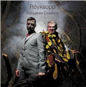 Royksopp Release New Digital Single 'Forsaken Cowboy + Keyboard Milk'