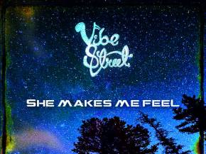[PREMIERE] Vibe Street - She Makes Me Feel EP