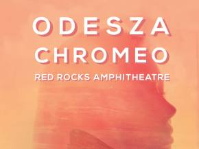 ODESZA to co-headline Red Rocks with Chromeo May 26, 2015