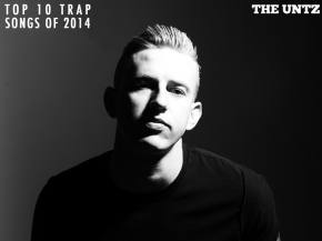 Top 10 Trap Songs of 2014 [Page 2]