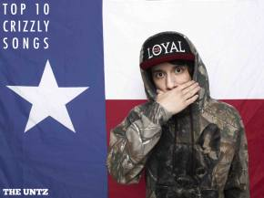 Top 10 Crizzly Songs