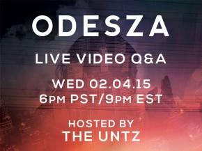 ODESZA Live Video Q&A February 4 at 6pm PST / 9pm EST