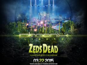 Zeds Dead joins inaugural Phoenix Lights Festival March 22, 2015 Preview