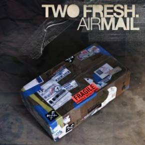 Two Fresh: Airmail Review