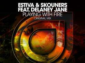 Estiva & Skouners ft Delaney Jane - Playing With Fire [Enhanced Music]
