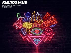 Far Too Loud talks cocktails and Cocktails of Awesome remix EP