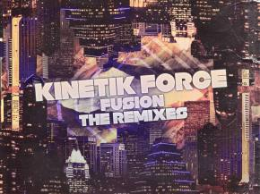 Kinetik Force - Fusion The Remixes EP ft Vibe Street, Orphic, and more