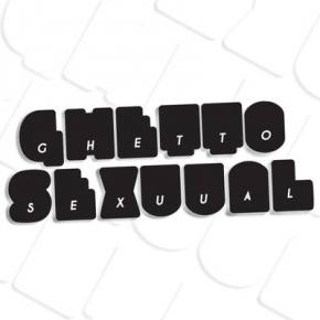 Ghetto Sexuual Releases First Remix In A Four Part Series