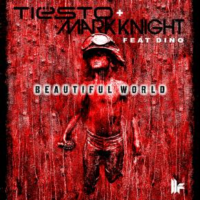 Tiesto and Mark Knight feat Dino