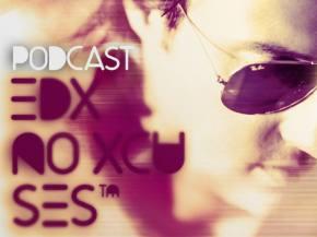 EDX releases No Xcuses Podcast 216 via TheUntz.com Preview