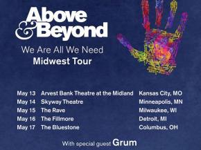 Above & Beyond takes We Are All We Need tour to the midwest this month