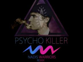 Nadis Warriors remix Talking Heads' Psycho Killer for David Byrne bday Preview