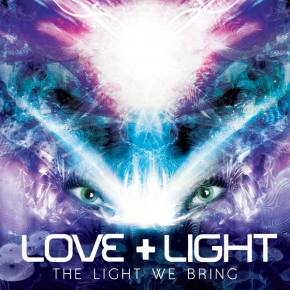 Love and Light: The Light We Bring EP Review