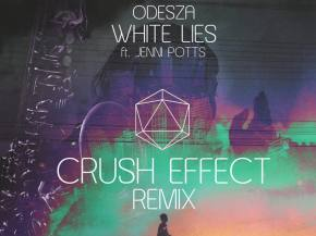 Crush Effect rockets up Hype Machine with ODESZA 'White Lies' remix