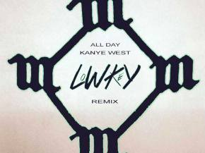 LWKY remix Kanye West 'All Day' for second in five remix series